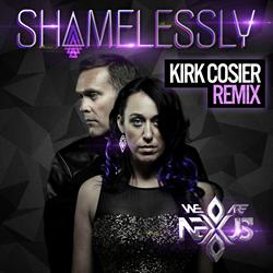 Kirk Cosier Remixes (We Are) Nexus' New Track 'Shamelessly'