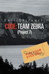 Dale Greenwell Releases CODE: TEAM ZEBRA