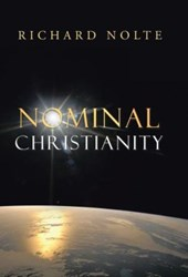 Richard Nolte Releases 'Nominal Christianity'