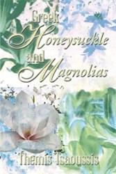 """Greek Honeysuckle and Magnolias"" is Released"
