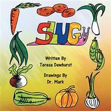 Teresa Dewhurst Pens Picture Book, SLUG