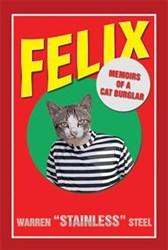 Warren Steel Debuts with 'FELIX - Memoirs of a Cat Burglar'