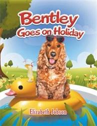 Elizabeth Jobson Releases BENTLEY GOES ON HOLIDAY