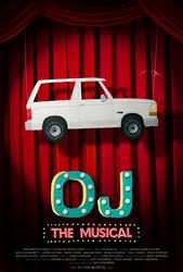OJ: THE MUSICAL Arrives 20 Years After Infamous Car Chase