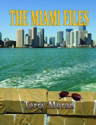 "Thriller/Crime Novel  ""Miami Files"" by FBI Undercover Agent is Released"