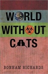 Bonham Richards Releases WORLD WITHOUT CATS