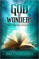 Brian Guerin Releases GOD OF WONDERS