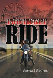 'Two Ticket Ride' By Sweigart Brothers is Released