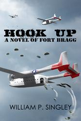 HOOK UP: A Novel of Fort Bragg Celebrates National Airborne Day
