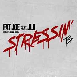 Fat Joe and JLo Reunite for All New Track 'Stressin'