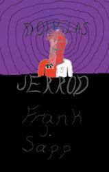 Frank J. Sapp Releases DOUGLAS JERROD