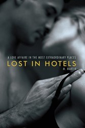 LOST IN HOTELS by M. Martin is Now Available