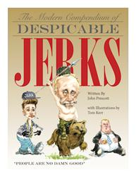 Prescott & Kerr' Releases 'The Modern Compendium of Despicable Jerks'