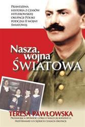 Author Releases Memoir, NASZA WOJNA SWIATOWA