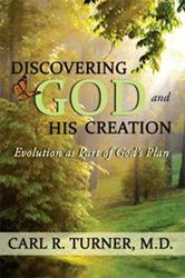Carl R. Turner Releases DISCOVERING GOD AND HIS CREATION
