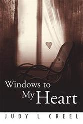 Judy L. Creel Reveals WINDOWS TO MY HEART