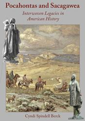 Commonwealth Books of Virginia to Publish 'Pocahontas and Sacagawea: Interwoven Legacies In American History'