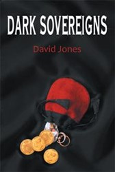 David Jones Releases DARK SOVEREIGNS