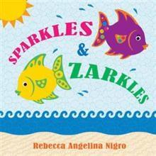 Rebecca Angelina Nigro Releases 'Sparkles & Zarkles'