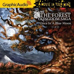 GraphicAudio Releases Simon R. Green's Forest Kingdom Saga: Once in a Blue Moon