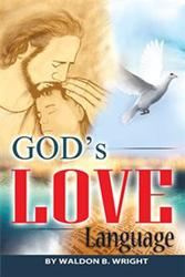 GOD'S LOVE LANGUAGE by Waldon Wright is Released