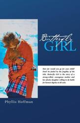 Phyllis Hoffman Releases BUTTERFLY GIRL