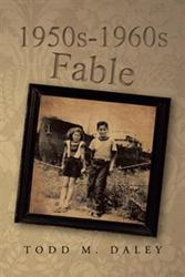 Todd M. Daley Releases Book on Growing Up in '50s, '60s