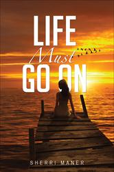 'Life Must Go On' by Tate Publishing is Released