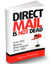 "Eugene Montanez Announces Launches ""Direct Mail is Not Dead"" on Amazon.com"