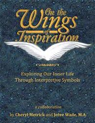 Cheryl Metrick and Jeree Wade Launch ON THE WINGS OF INSPIRATION