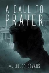 New Spy Thriller 'A Call to Prayer' is Released