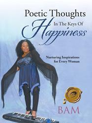 New Book Offers POETIC THOUGHTS for Happiness