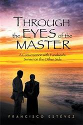 Francisco Estévez Releases 'Through the Eyes of the Master'