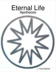 J. Travis Becker Launches New Eternal Life Series