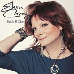 Award Winning Country Pop Artist, Eileen Carey Releases 4th Album 'Let It Go'