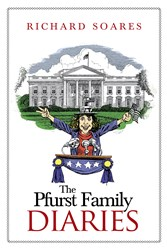 THE PFURST FAMILY DIARIES by Richard Soares is Available Now