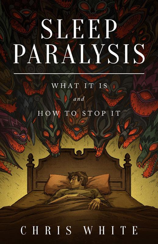 Chris White Releases SLEEP PARALYSIS