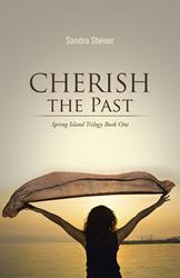 Sandra Steiner Releases CHERISH THE PAST