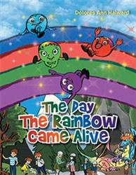 'The Day The Rainbow Came Alive' Picture Book is Released