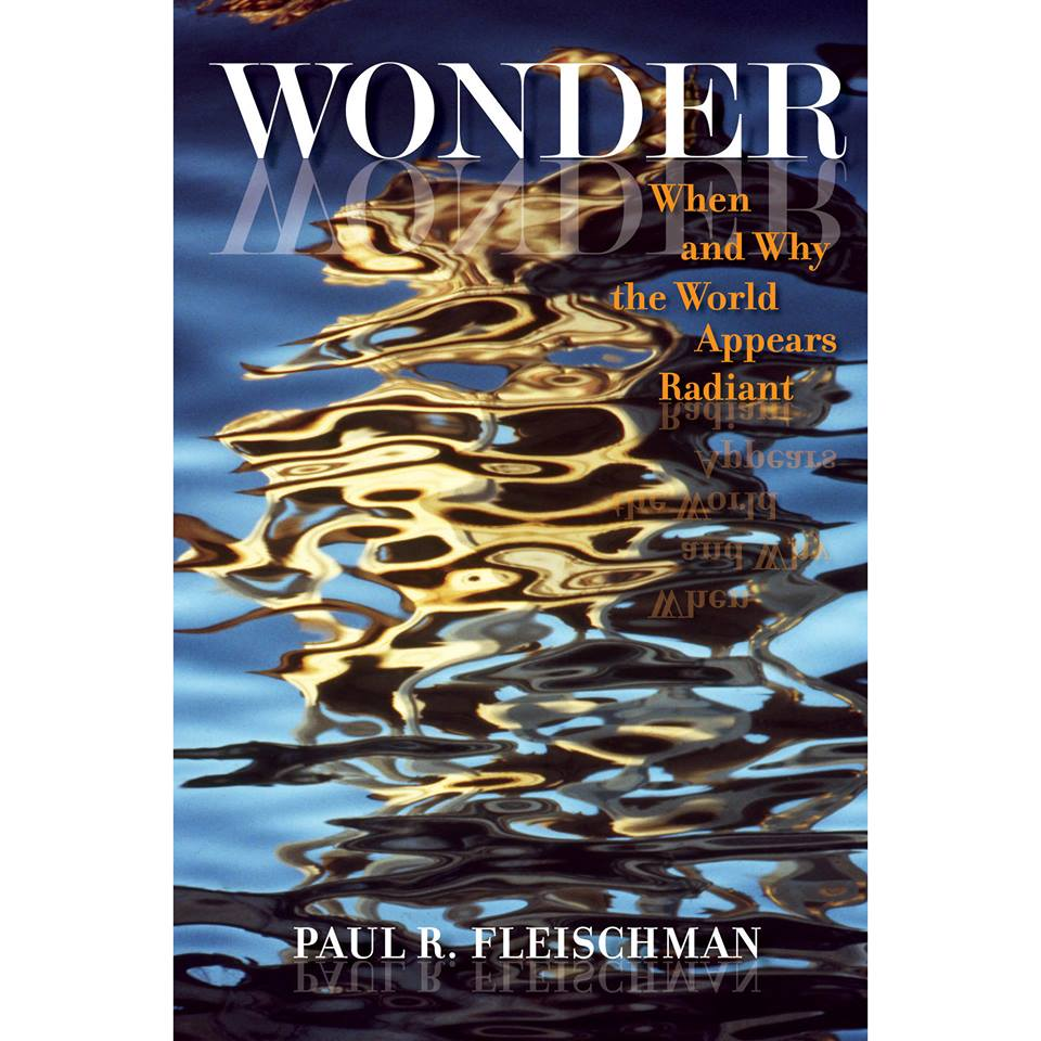 Dr. Paul R. Fleischmann's 'WONDER' Changes the Way We Look at the World