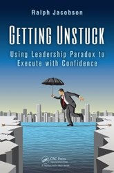 GETTING UNSTUCK Gives Fresh Perspective on Leadership