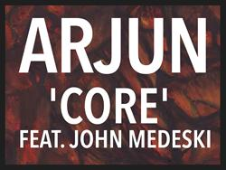 "ARJUN Releases New Single ""Core,"" Featuring John Medeski"