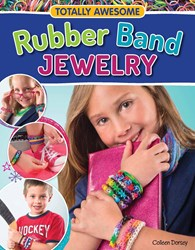Rainbow Loom Craze Inspires RUBBER BAND JEWELRY Book