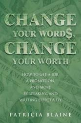 Patricia Blaine Releases 'Change Your Words, Change Your Worth'