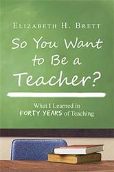 Elizabeth H. Brett Recounts Her Life as a Teacher