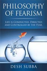 Desh Subba Pens PHILOSOPHY OF FEARISM