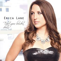 ERICA LANE to Release New EP 'Take Your Burden Down,' 4/1