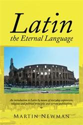 Martin Newman Releases LATIN - THE ETERNAL LANGUAGE