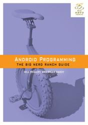 Big Nerd Ranch Releases 'Android Programming: The Big Nerd Ranch Guide'