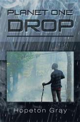 Hopeton Gray Releases PLANET ONE DROP